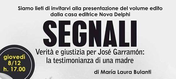 """""""Segnali"""" di Maria Bulanti sulla morte del figlio Josè Garramon"""